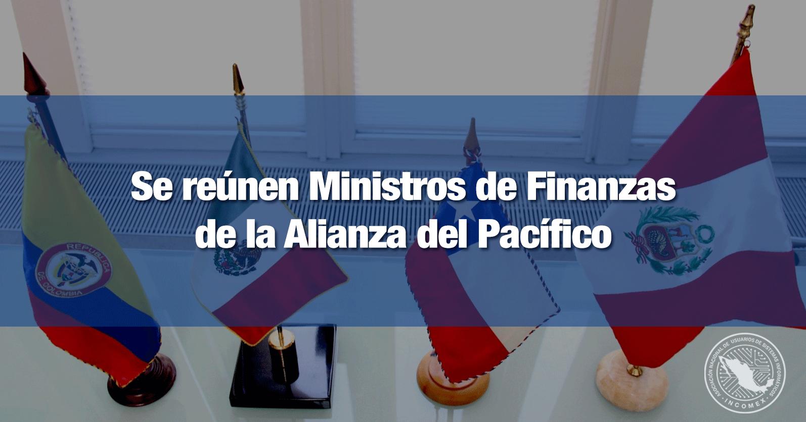 Se reúnen Ministros de Finanzas de la Alianza del Pacífico